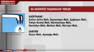 İstanbul'da üç ilçede su kesintisi yaşanacak