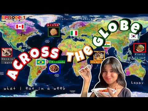 ACROSS THE GLOBE ep1: Canada, Brazil, Italy, India and South Korea (eating like different countries)