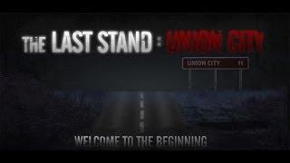 Обзор The Last Stand 3: Union City [Ходячие мертвецы заполони все вокруг]