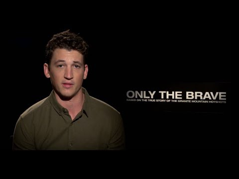 Miles Teller Sends Heartfelt Message To First Responders  ONLY THE BRAVE