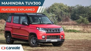 Mahindra TUV300 | Features Explained | CarWale