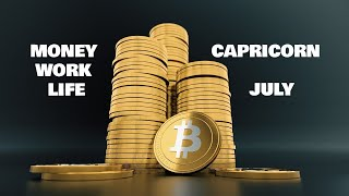 CAPRICORN JULY 2019 MONEY-WORK-LIFE
