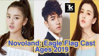 Drama Novoland: Eagle Flag 2019 [ Full Cast Ages ] FK creation