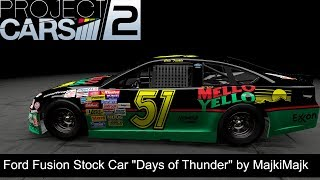 "Project CARS 2 - Ford Fusion Stock Car ""Days of Thunder"""