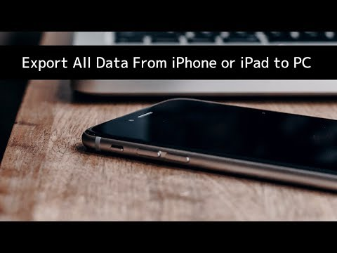 How to Easily Export All iPhone or iPad Data to Mac or PC