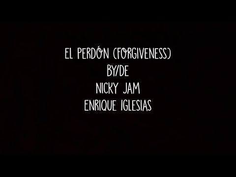 Nicky Jam & Enrique Iglesias - El Perdón (English Translation)