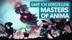 Masters of Anima - Perfekt für Fans von Overlord und Pikmin