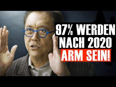 97% Werden Nach 2020 Arm Sein (Robert Kiyosaki)