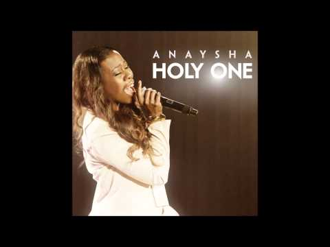 Anaysha - Holy One (AUDIO ONLY)