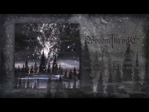 Wooden Throne - Withered at Sunrise (Track Premiere)