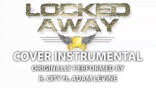 Video Locked Away (Cover Instrumental) [In the Style of R. City feat. Adam Levine] download MP3, 3GP, MP4, WEBM, AVI, FLV Agustus 2017