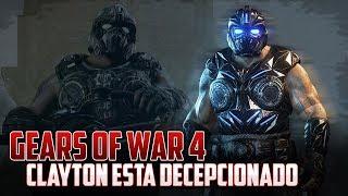 Gears of War 4 | Clayton Black Steel está Decepcionado!!