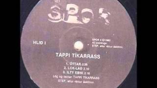 Tappi Tíkarrass - London