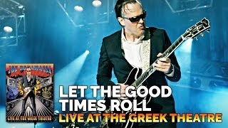 Joe Bonamassa - Let The Good Times Roll
