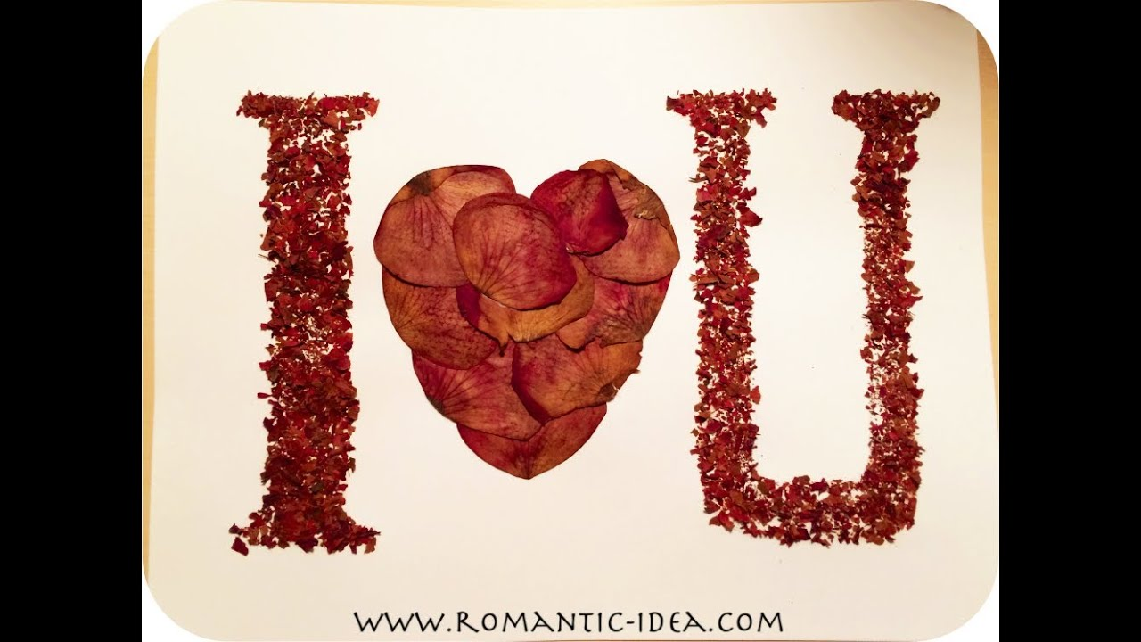 Craft using dried rose petals: I love you, handmade postcard | Romantic-idea.com  - YouTube