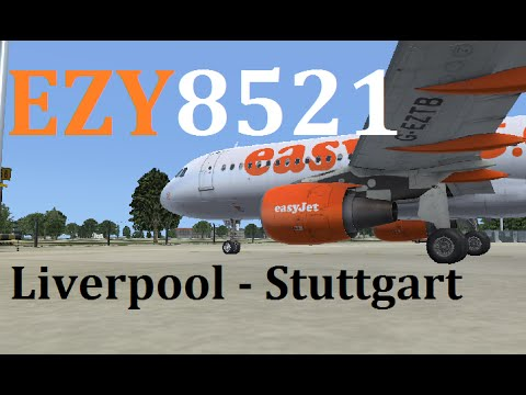 FSX | EZY8521 | Liverpool (EGGP) - Stuttgart (EDDS) | Aerosoft A320