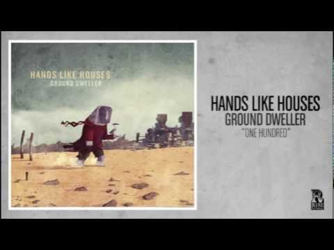 Hands Like Houses - One Hundred
