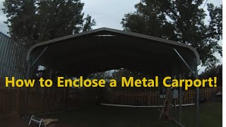 Part 1 - How To Enclose A Metal Carport Turn A Metal Carport Into A Garage Diy