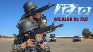 FAB em Ação - Soldado da FAB