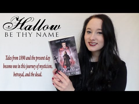 hey,-booktube!-my-latest-novel-hallow-be-thy-name-is-out-now!
