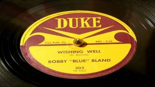 Wishing Well - Bobby Bland (Duke)