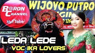 Gambar cover Lagu Terbaru LEDA LEDE Cover Voc IKA Lovers | WIJOYO PUTRO ORIGINAL Live Nyadran Sonoageng 2018