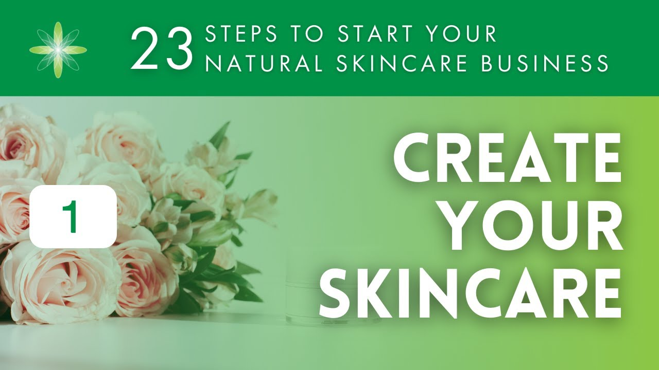 Start your Natural and Organic Skincare Business with