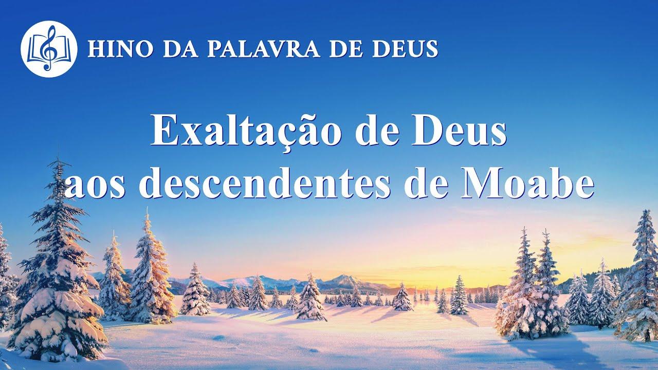 """Música gospel 2020 """"Exaltação de Deus aos descendentes de Moabe"""""""