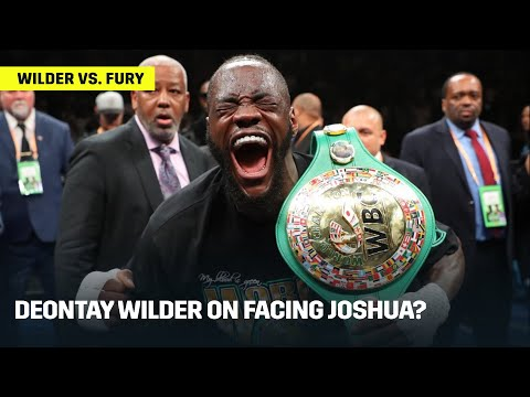 Deontay Wilder On A Potential Anthony Joshua Fight?