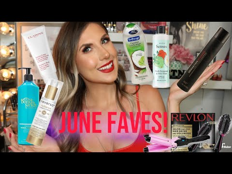 TOP PICKS FOR JUNE! PRODUCTS I LOVE!
