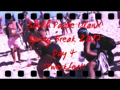 """South Padre Spring Break 2017 Day 4 """"Twerkfest"""""""