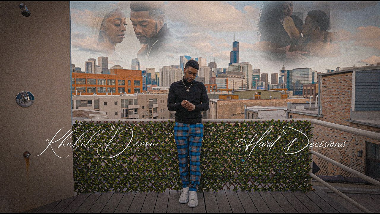 Khalil Devon - Hard Decisions [4K] (Music Video) // Shot by @DollarSignDz