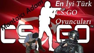 En İyi 5 Türk CS:GO Oyuncusu w/XANTARES , GOB B , DESPE , TARIK , NGİN - Turkish CS:GO Player