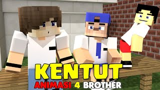 KENTUT!! ANIMASI LUCU 4 BROTHER AGUS AMPOLLENG | ANIMASI MINECRAFT INDONESIA