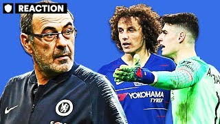 KEPA VS SARRI - Who Is REALLY To Blame For Chelsea Cup Final Farce?