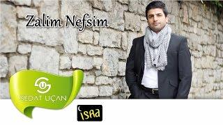 Sedat Uçan - Mecnunun Olmuşum (Müziksiz)