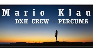Gambar cover Mario Klau Cover PARCUMA song by DXH CREW | Video Lirik |
