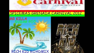MR KILLA - SUGAR POT - RICH KID ROADMIX - GRENADA SOCA 2012