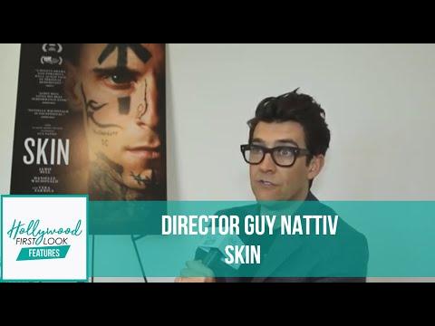 SKIN (2019) | Interview With Academy Award Winninf Director GUY NATTIV