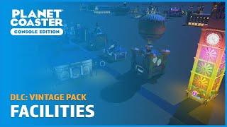 Vintage: Facilities Blueprints (No commentary) - DLC - Planet Coaster: Console Edition
