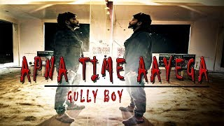 APNA TIME AAYEGA | DANCE CHOREOGRAPHY | GULLY BOY | DIVINE | RNBLUES DANCE STUDIO x suumi_sha
