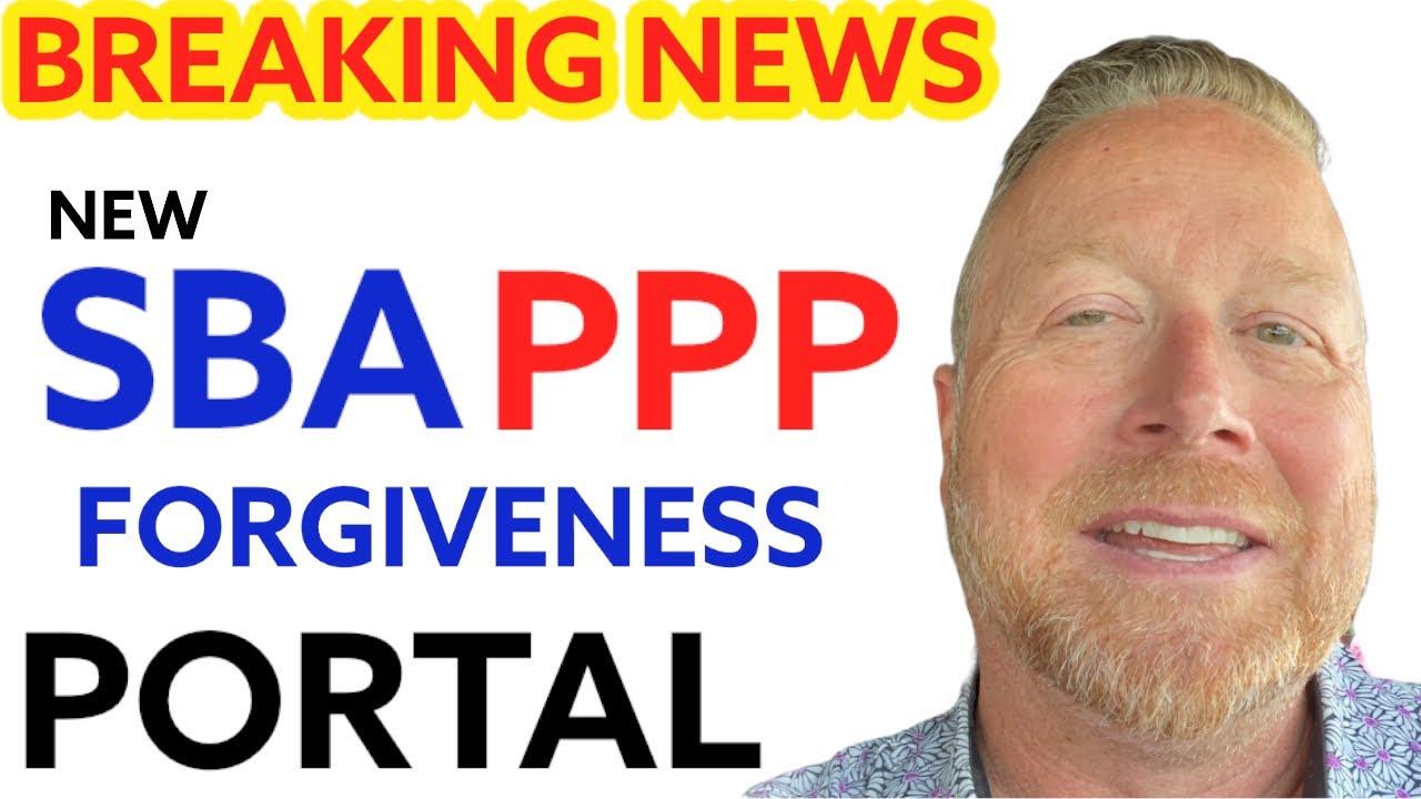 SBA PPP Direct Forgiveness Portal [$150K or Less] PPP Loan Forgiveness SBA Portal [SBA Portal PPP]