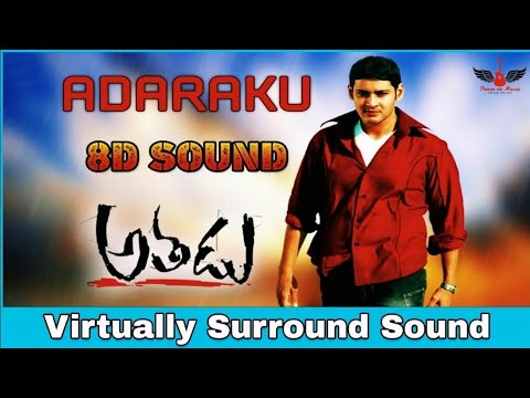 Adaraku | 8D Audio Song | Athadu Movie | Mahesh Babu | Telugu 8D Songs