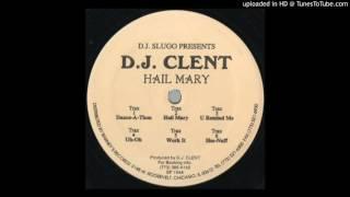 DJ Slugo Presentes DJ Clent - U Remind Me