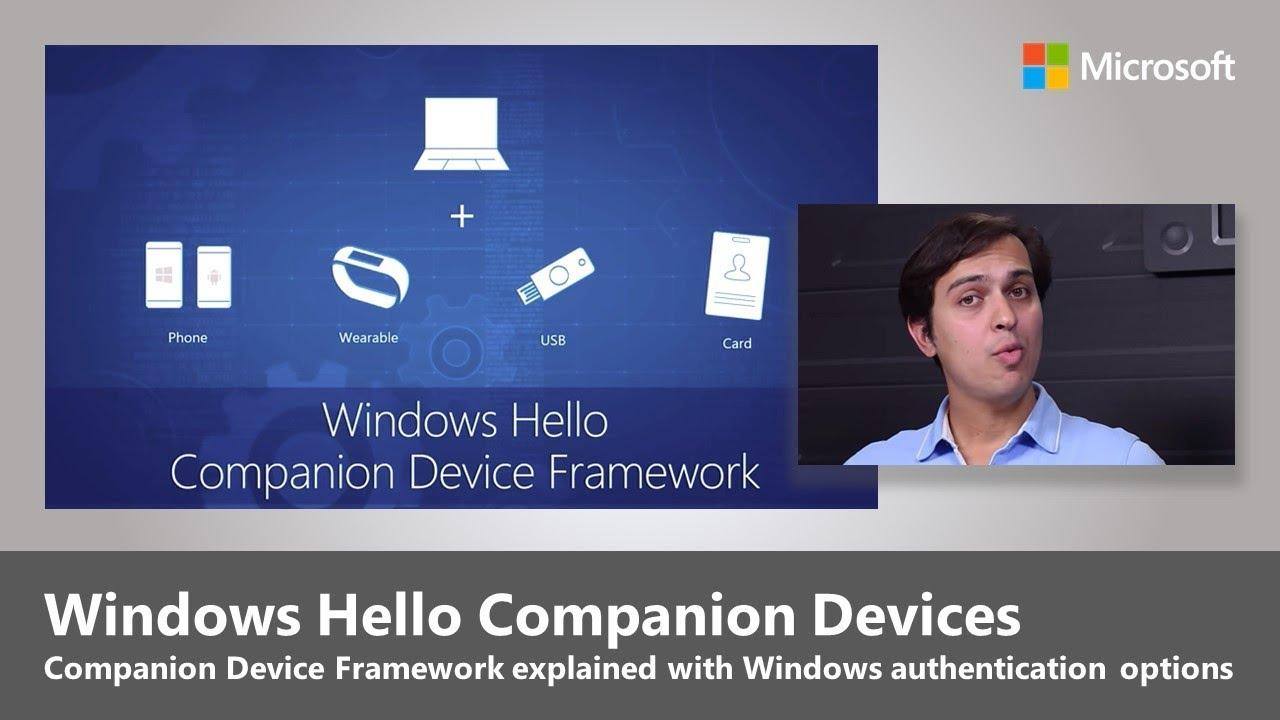 Intro to Windows Hello Companion Device Framework