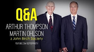 Q&A z Artem Thompsonem i Martinem Ohlsonem z John Birch Society