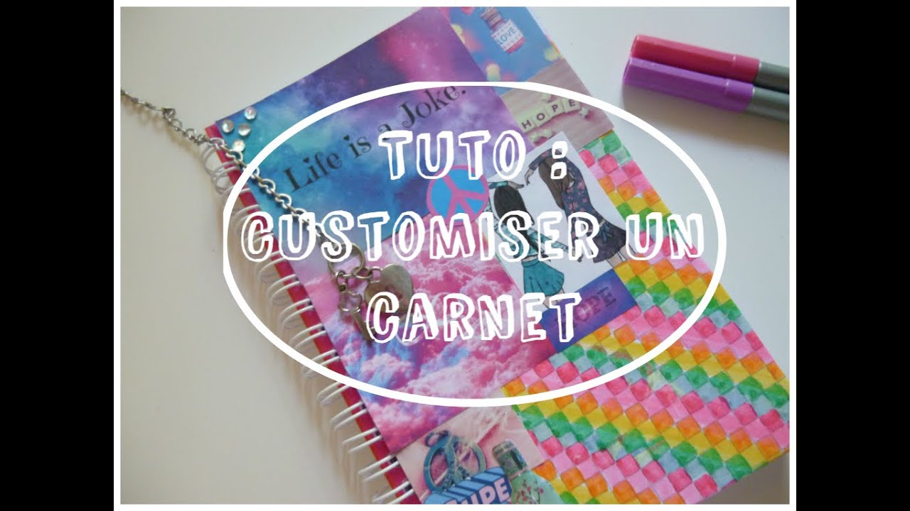 Préférence DIY : Customiser un carnet - YouTube PZ58