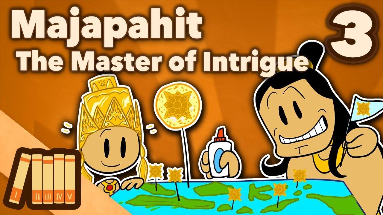 Kingdom of Majapahit - Master of Intrigue - Extra History - #3