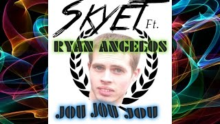 Skyet Ft. Ryan Angelos - Jou Jou Jou [2015] // FREE DOWNLOAD