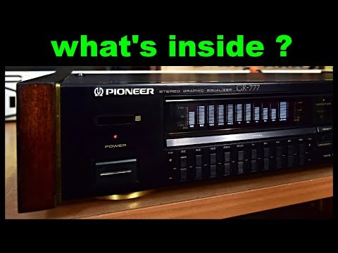 Pioneer GR-777 Graphic Equalizer - What's Inside?
